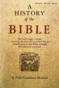 A History of the Bible: An Introduction to the Historical Method (Beacon Paperback No. 239) by Fred Gladstone Bratton (1967-05-03)