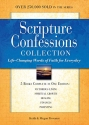 Scripture Confessions Collection: Life-changing Words of Faith for Everyday (Scripture Confessions Series)