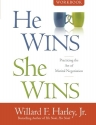 He Wins, She Wins Workbook: Practicing the Art of Marital Negotiation