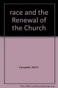 Race and the renewal of the church (Christian perspectives on social problems)