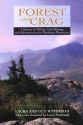 Forest and Crag, A History of Hiking, Trail Blazing