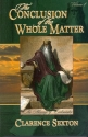The Conclusion of the Whole Matter: The Message of Ecclesiastes