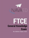 General Knowledge Exam: NavaED: Everything you need to slay the FTCE GKT