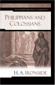 Philippians and Colossians (Ironside Expository Commentaries)