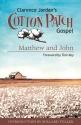 Cotton Patch Gospel: Matthew and John (Volume 1)