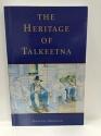 The Heritage of Talkeetna