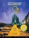 The Wizardry of Oz: The Artistry and Magic of the 1939 MGM Classic (Applause Books)