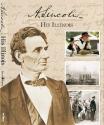 A. Lincoln: His Illinois