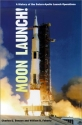 Moon Launch! (The NASA History Series)
