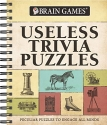 Brain Games - Useless Trivia Puzzles: Peculiar Puzzles to Engage All Minds (Brain Games - Trivia)