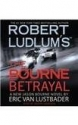 Robert LudlumS The Bourne Betrayal Abridged Cd Van Lustbader