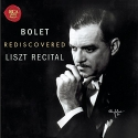 Jorge Bolet Rediscovered Liszt Recital