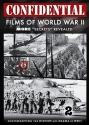 Confidential Films of World War II: More