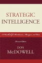 Strategic Intelligence: A Handbook for Practitioners, Managers, and Users (Scarecrow Professional Intelligence Education) (Security and Professional Intelligence Education Series)
