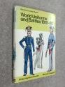 World Uniforms and Battles, 1815-50 (Colour)