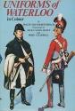 Uniforms of Waterloo in colour, 16-18 June 1815