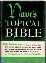Naves's topical Bible: A digest of the Holy Scriptures; more than twenty thousand topics and subtopics, over one hundred thousand references to the Scriptures