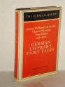 German Literary Fairy Tales (The German Library ; V. 30) (English and German Edition)