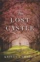 The Lost Castle: A Split-Time Romance (A Lost Castle Novel)