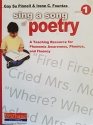 Sing a Song of Poetry; A Teaching Resource for Phonemic Awareness, Phonics, and Fluency, Grade 1, 9780325006567, 0325006563