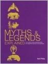 Myths & Legends Explained