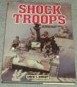 Shock Troops: The History Of Elite