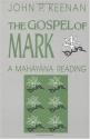 The Gospel of Mark: A Mahayana Reading (Faith Meets Faith Series)