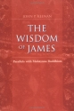 The Wisdom of James: Parallels with Mahayana Buddhism