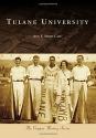 Tulane University (Campus History)