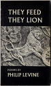They Feed They Lion: Poems