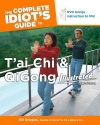 Complete Idiot's Guide to T'ai Chi and QiGong (Book & DVD)