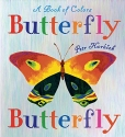 Butterfly Butterfly: A Book of Colors