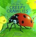 Creepy Crawlies (Usborne Lift-The-Flap)