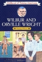 Wilbur and Orville Wright: Young Fliers (Childhood of Famous Americans Series)