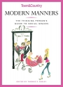 Modern Manners: The Thinking Person's Guide to Social Graces