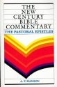 New Century Bible Commentary: The Pastoral Epistles