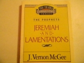 Jeremiah / Lamentations (Thru the Bible)