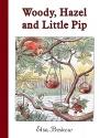 Woody, Hazel and Little Pip: Mini edition
