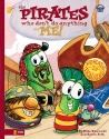 The Pirates Who Don't Do Anything and Me! (Big Idea Books / VeggieTales)