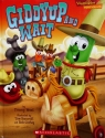 Giddyup and Wait (A Lesson in Taking Turns) (Veggie Tales Values to Grow By) by Tracey West (2007-05-03)