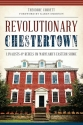 Revolutionary Chestertown:: Loyalists and Rebels on Maryland's Eastern Shore (Military)