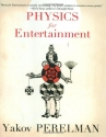 Physics for Entertainment, Book 2