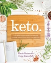 Keto: The Complete Guide to Success on The Ketogenic Diet, including Simplified Science and No-cook Meal Plans