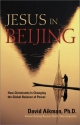 Jesus in Beijing: How Christianity Is Changing the Global Balance of Power