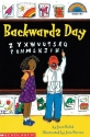 Backwards Day (Hello Reader Level 3 - Grades 1 & 2) (Scholastic Cartwheel Books)
