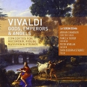 Gods Emperors & Angels: Concertos for Recorder, Violin, Bassooon & Strings