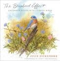 The Bluebird Effect: Uncommon Bonds with Common Birds