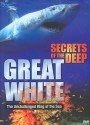 Secrets of the Deep: Great White