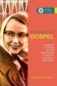 A Subversive Gospel: Flannery O'Connor and the Reimagining of Beauty, Goodness, and Truth (Studies in Theology and the Arts)