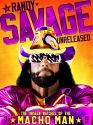 WWE: Randy Savage Unreleased: The Unsee...